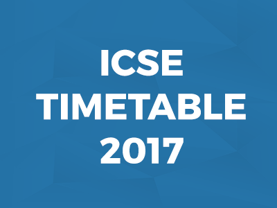 Revised ICSE 2017 timetable out