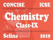 Selina Concise Chemistry IX - Part I
