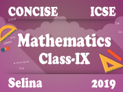 Selina Concise Mathematics IX