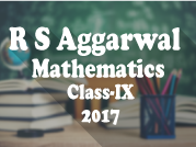 R. S. Aggarwal and V. Aggarwal - Mathematics - IX - 2017