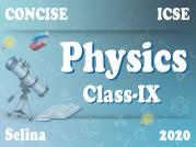 Selina Concise Physics IX