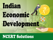 NCERT Indian Economic Development - XII Commerce