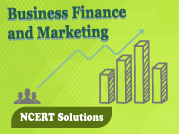 NCERT Business Finance and Marketing - XII Commerce