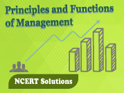 NCERT Principles and Functions of Management - XII Commerce