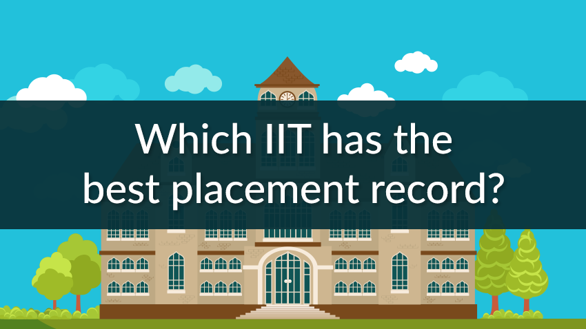 Which IIT has the best placement record?