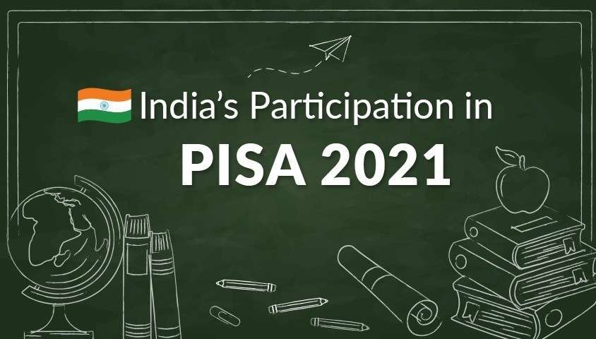 India's Participation in PISA 2021