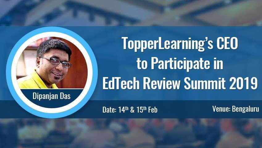 TopperLearning's CEO to Participate in EdTech Review Summit 2019, Bangalore