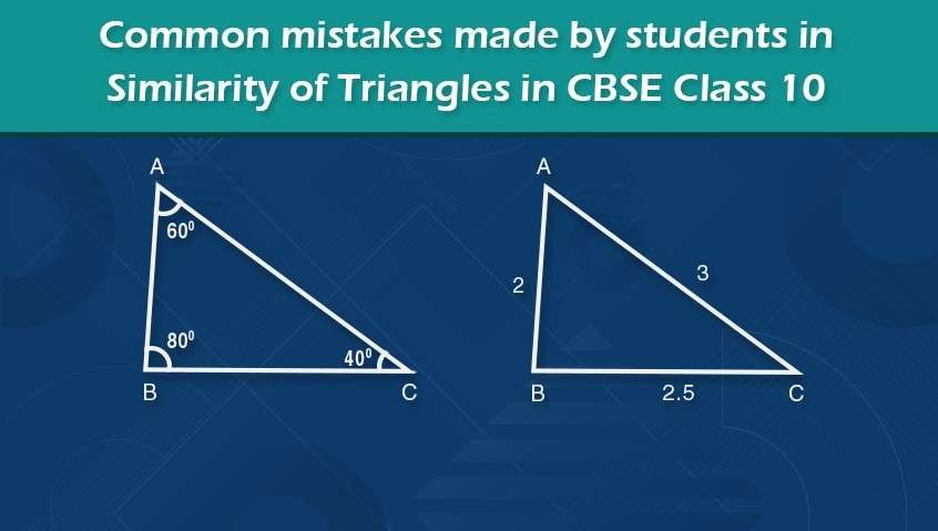 Common mistakes made by students in Similarity of Triangles in CBSE Class 10