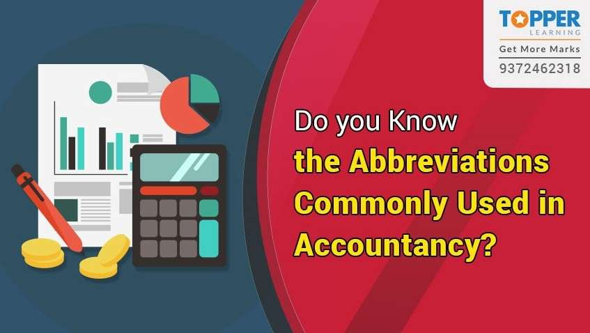 Do You Know The Abbreviations Commonly Used in Accountancy?