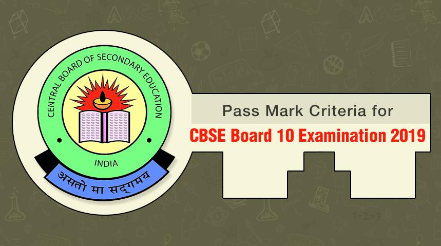 Passing Mark Criteria for CBSE Board Class 10 Examination 2019