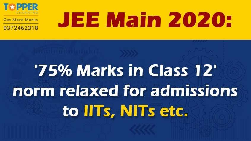 JEE Main 2020: '75% Marks in Class 12' norm relaxed for admissions to IITs, NITs etc.