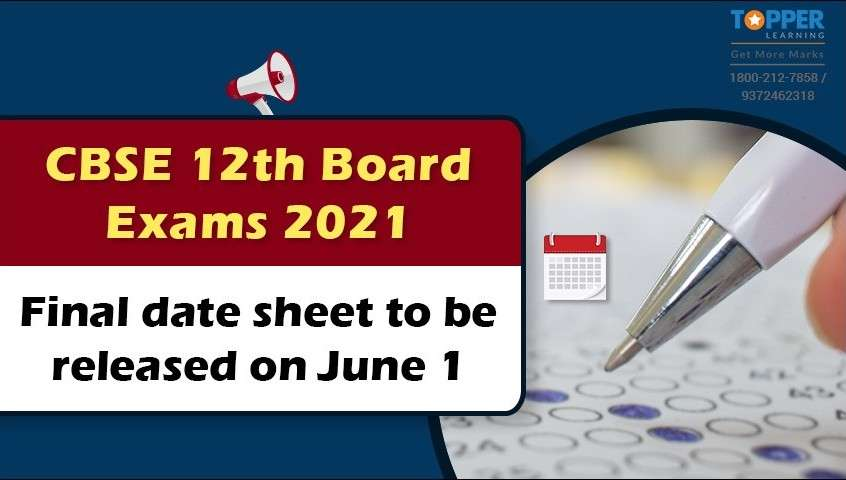 CBSE 12th Board Exams 2021: Final date sheet to be released on June 1