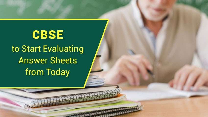 CBSE to Start Evaluating Answer Sheets from Today