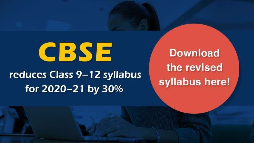 CBSE reduces Class 9-12 syllabus for 2020-21 by 30% - Download the revised syllabus here!