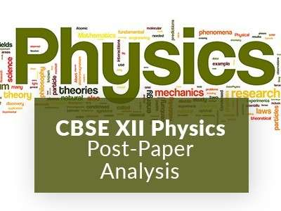 CBSE XII Physics Post-Paper Analysis by TopperLearning Experts