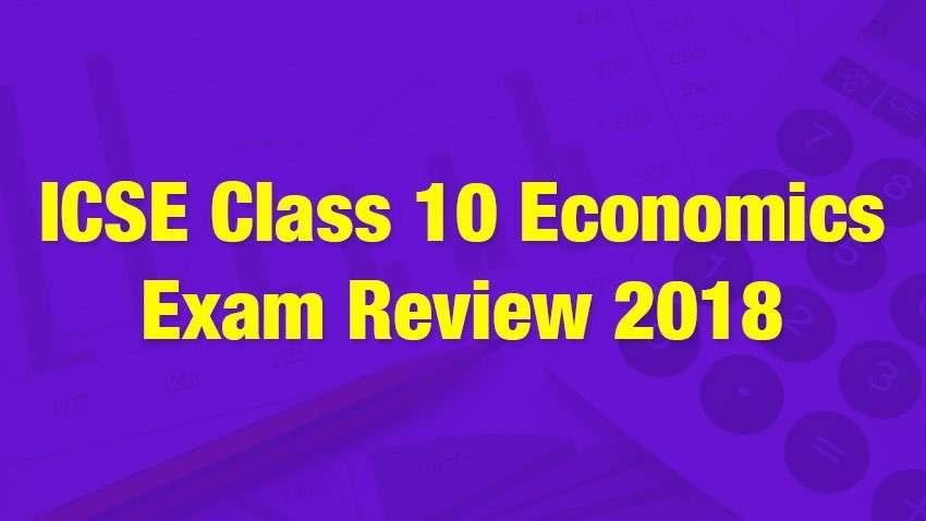 ICSE Class10 Economics Exam Review 2018