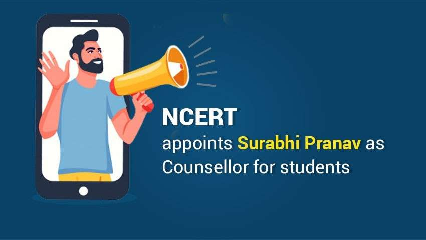 NCERT appoints Surabhi Pranav as Counsellor for Students
