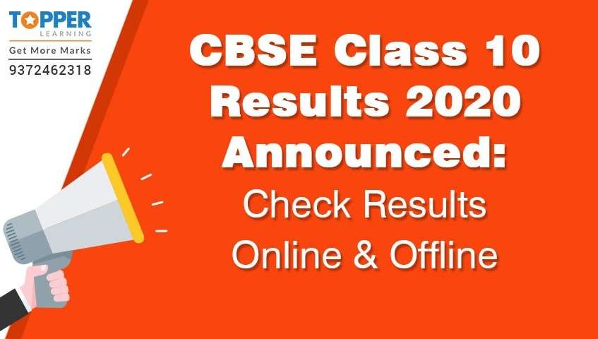 CBSE Class 10 Results 2020 Announced: Check results online and offline