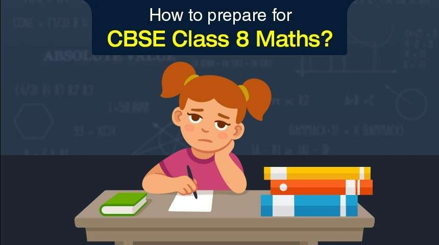 How to prepare for CBSE Class 8 Maths?