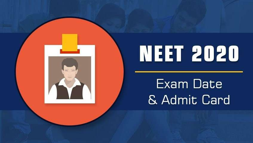 NEET Exam Dates 2020 and Admit Card