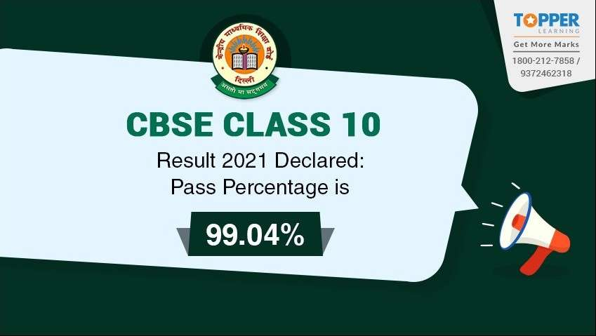 CBSE Class 10 Result 2021 Declared: Pass Percentage is 99.04%