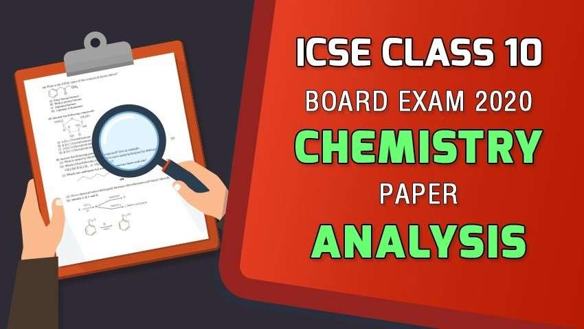 ICSE Class 10 Chemistry 2020 Paper Review