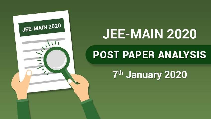 JEE Main 2020 Post Paper Analysis - 7th January, All Shifts