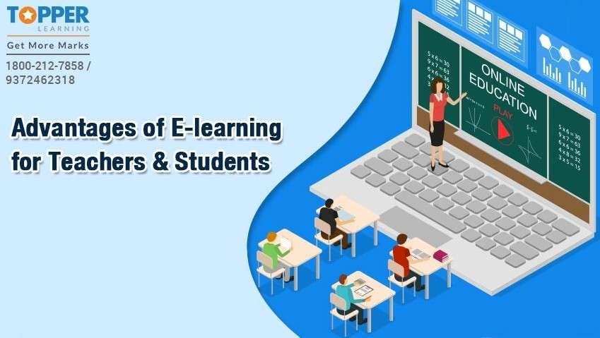Advantages of E-learning for Teachers and Students