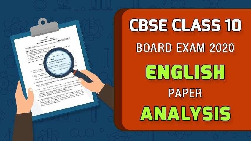 CBSE Class 10 Board Exam 2020 - English Paper Analysis