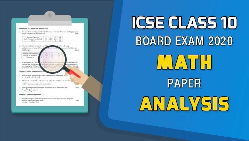 ICSE Class 10 Board Exam 2020 - Maths Paper Analysis