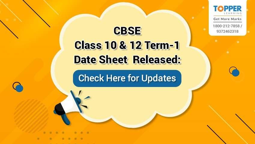 CBSE Class 10 and 12 Term-1 Date Sheet Released: Check Here for Updates