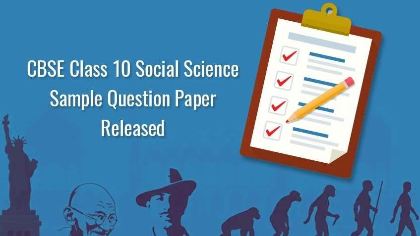 CBSE Class 10 Social Science Sample Question Paper Released