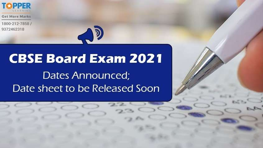 CBSE Board Exam 2021 Dates Announced; Date sheet to be Released Soon
