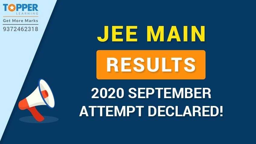 JEE Main Results 2020 September Attempt Declared!