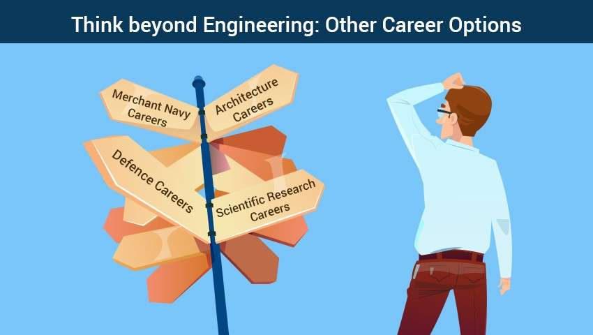 Think beyond Engineering: Other Career Options