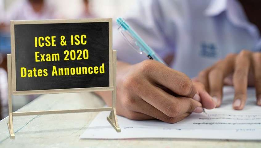 ICSE and ISC Exam 2020 Dates Announced