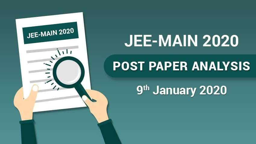 JEE Main 2020 Post Paper Analysis - 9th January, All Shifts