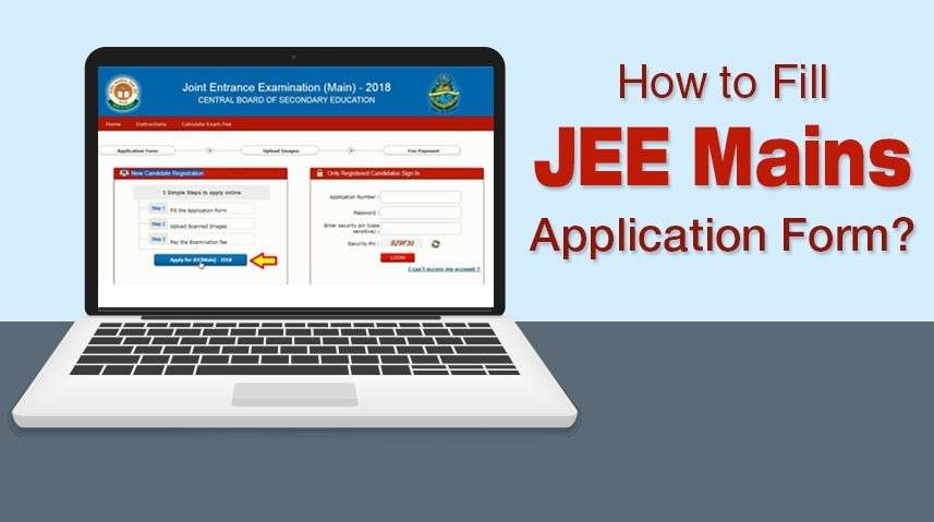 How to Fill JEE Mains Application Form?