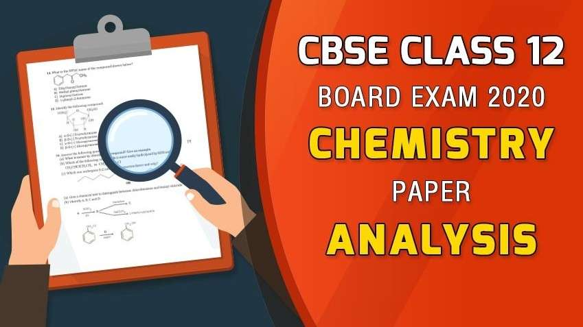 CBSE Class 12 Chemistry Exam 2020 - Board Paper Analysis