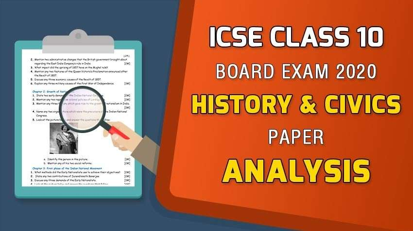ICSE Class 10 Board Exam 2020 : History & Civics Paper Analysis