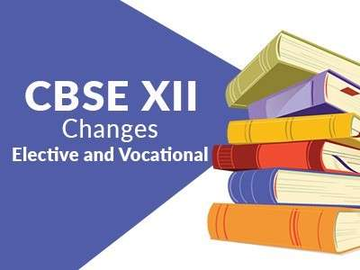 CBSE drops Vocational and Elective subjects from Class XII syllabus
