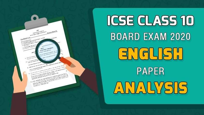 ICSE Class 10 Board Exam 2020 - English Paper Analysis
