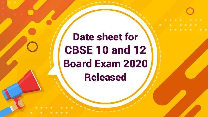 CBSE 10th & 12th board exam date sheet 2020 released