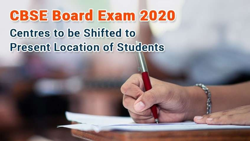 CBSE Board Exam 2020 Centres to Be Shifted To Present Location of Students