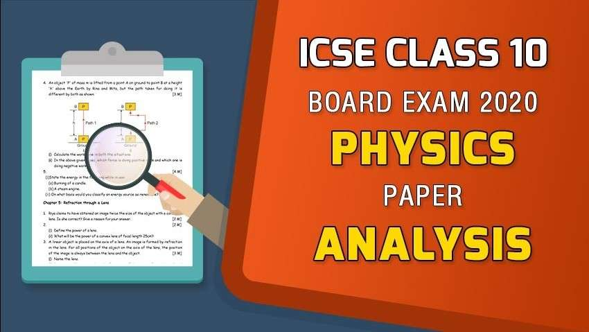 ICSE Class 10 Physics Board Paper Analysis - 2020