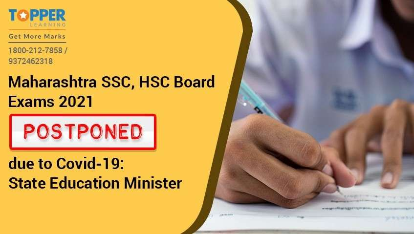 Maharashtra SSC, HSC Board Exams 2021 postponed due to Covid-19: State Education Minister