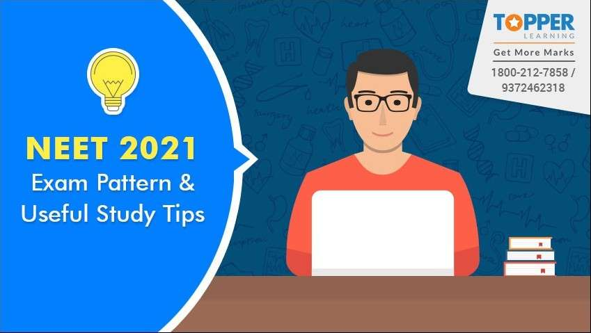NEET 2021 Exam Pattern and Useful Study Tips