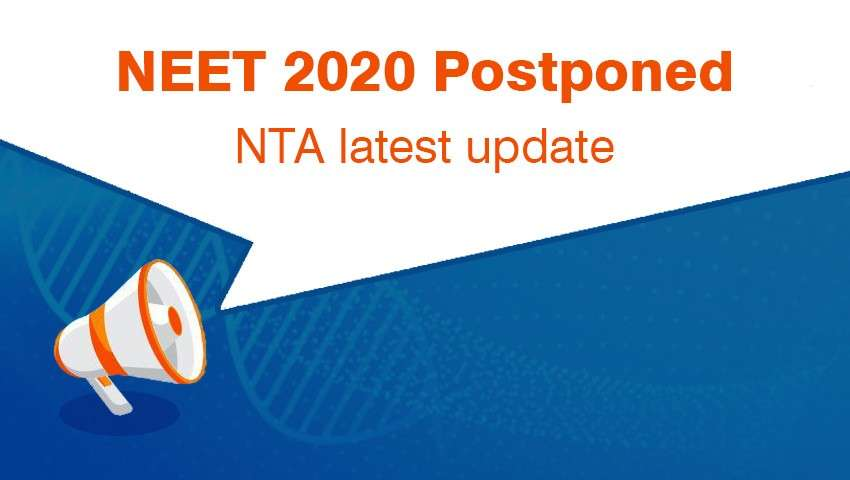 NEET 2020 Postponed- NTA Latest Update