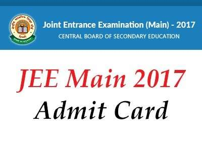 JEE Main 2017 Admit Cards available for download