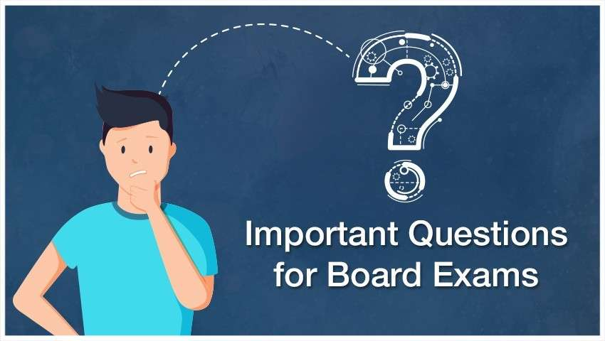 Important questions for board exams